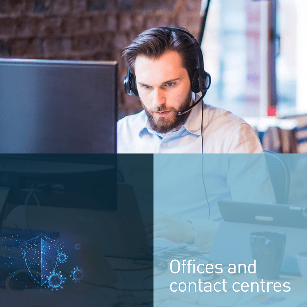 Offices and contact centres